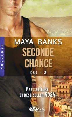 http://lesreinesdelanuit.blogspot.fr/2014/08/kgi-tome-2-seconde-chance-de-maya-banks.html