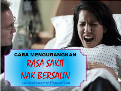 cara kurangkan sakit contraction