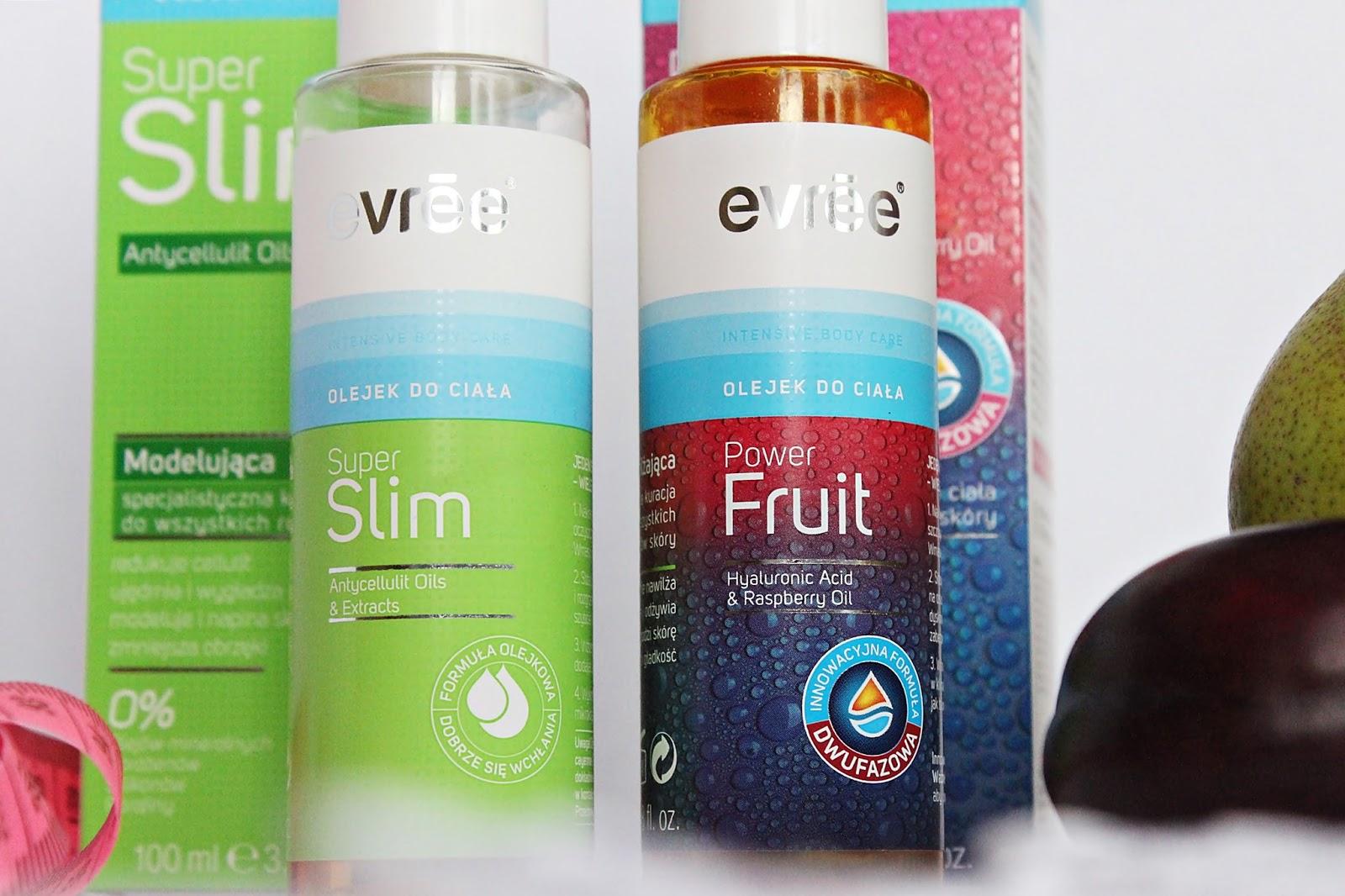 Evree, Olejki do pielęgnacji ciała - Super Slim i Power Fruit