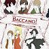 Baccano - Sinopse