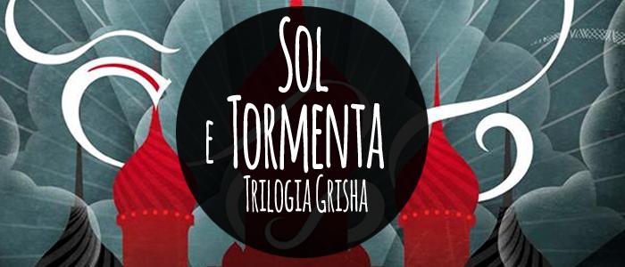 Sol e tormenta, Trilogia Grisha, Leigh Bardugo, Alina Starkov