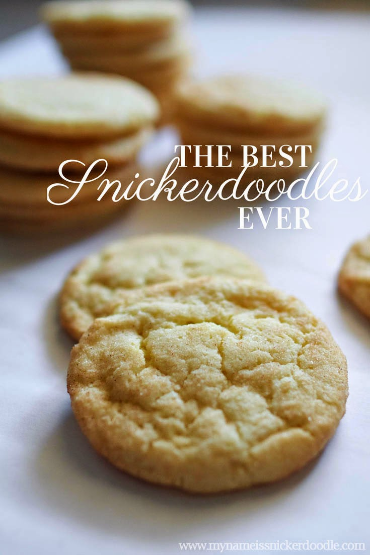 The Best Snickerdoodles EVER   My Name Is Snickerdoodle