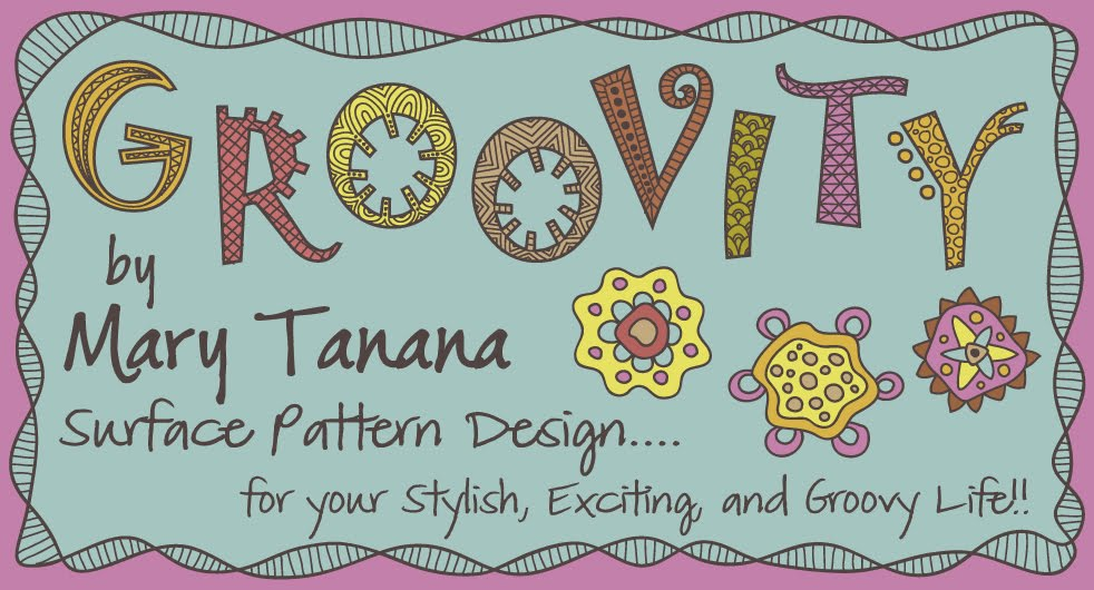 GROOVITY...Designs by Mary Tanana