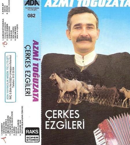 Azmi Toğuzata - Çerkes Ezgileri 1995