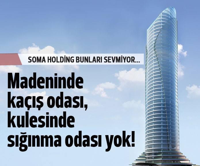 Soma Holding kulesinde sığınma odaları konut olmuş!