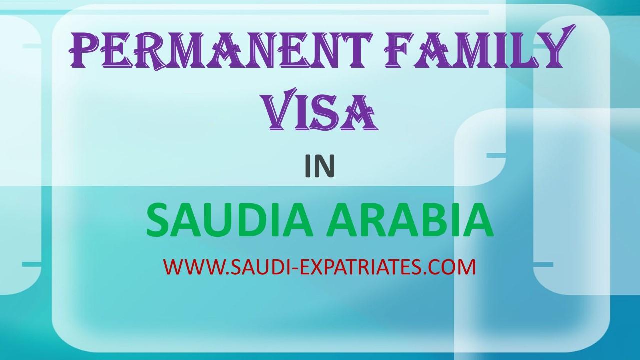 Permanent family visa in saudi arabia