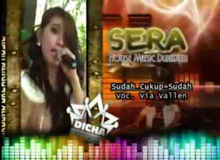 Download Video House Music Dangdut Sera 3gp - Sudah Cukup Sudah