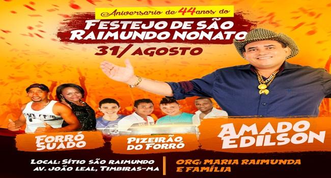 FESTEJO DE SÃO RAIMUNDO NONATO EM TIMBIRAS (MA), DIA 31 DE AGOSTO DE 2017
