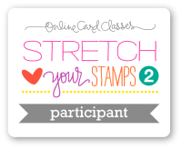 Stretch Your Stamps II
