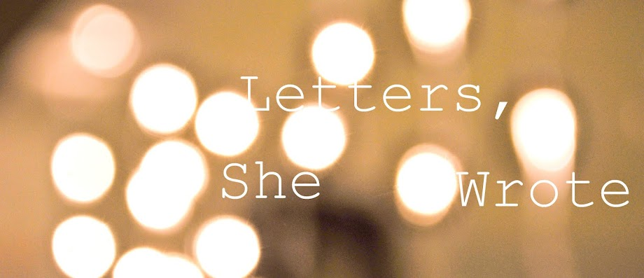 Letters, She Wrote