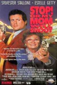 Watch Stop! Or My Mom Will Shoot 1992 Megavideo Movie Online