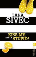 http://www.amazon.de/Kiss-Me-Stupid-Chocolate-Lovers-ebook/dp/B00PLXQ3HK/ref=sr_1_3?ie=UTF8&qid=1445456893&sr=8-3&keywords=tara+sivec