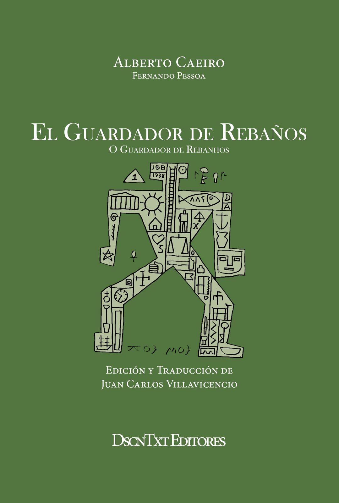 El guardador de rebaños, de Alberto Caeiro (Fernando Pessoa). Edición de Juan Carlos Villavicencio