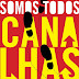 "Quotes ""Somos Todos Canalhas"""