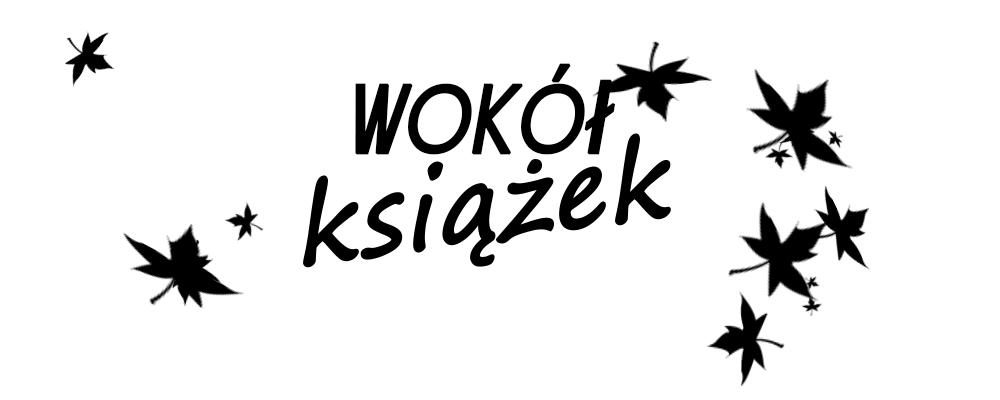 Wokół Książek
