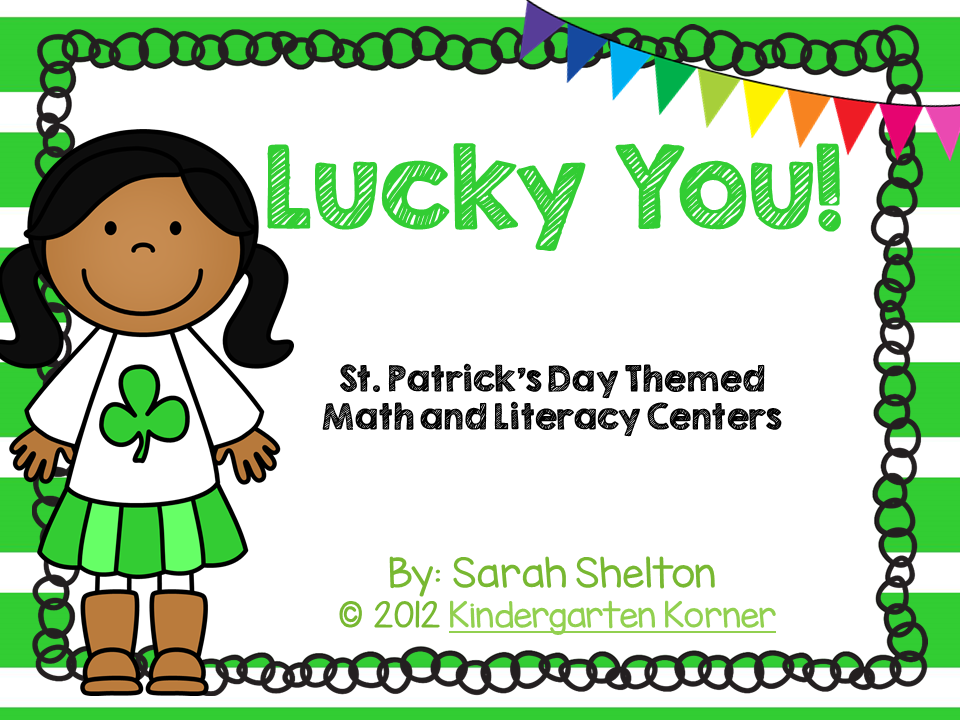 https://www.teacherspayteachers.com/Product/Lucky-You-St-Patricks-Day-Literacy-and-Math-Centers-214351