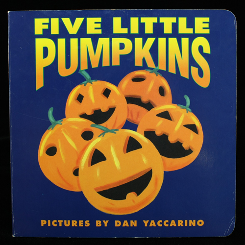 Five Little Pumpkins Book illustrated by Dan Yaccarino
