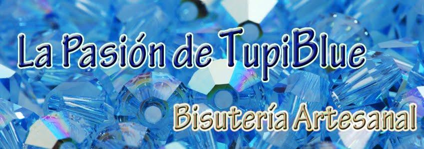 La pasión de TupiBlue