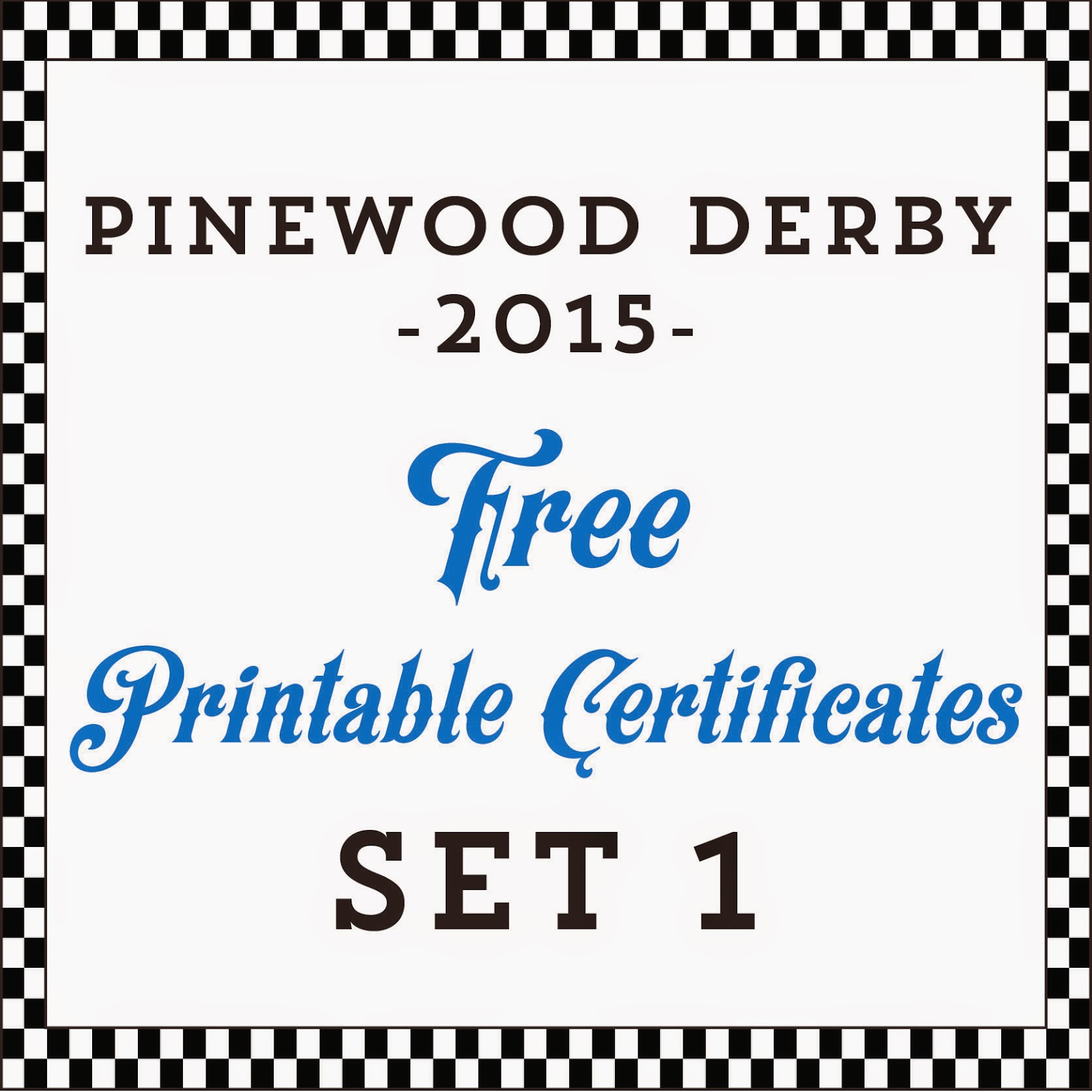 Modest image intended for free printable pinewood derby certificates