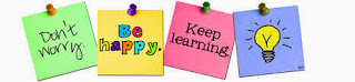 Don't worry, be happy, keep learning