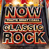 [Mp3]-[Rock Music] *+* VA - Now That s What I Call Classic Rock [2015]