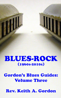 Blues-Rock: Gordon's Blues Guides, Volume Three