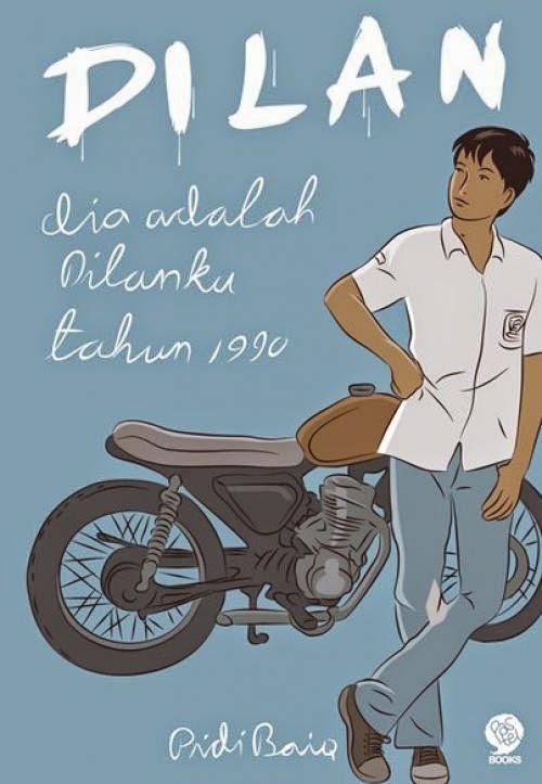 NanoNa Blog: Resensi Novel: Dilan, Dia Adalah Dilanku ...