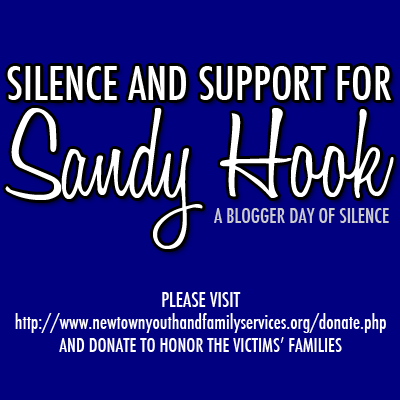 Support for Sandy Hook Elementary, A Blogger day of Silence
