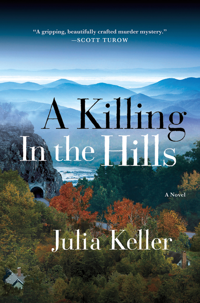 A Killing in the Hills Julia Keller
