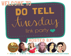 Do Tell Tuesday on Diane's Vintage Zest!
