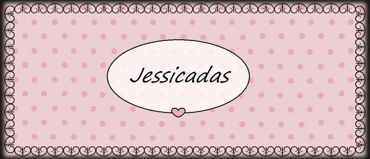 Jessicadas