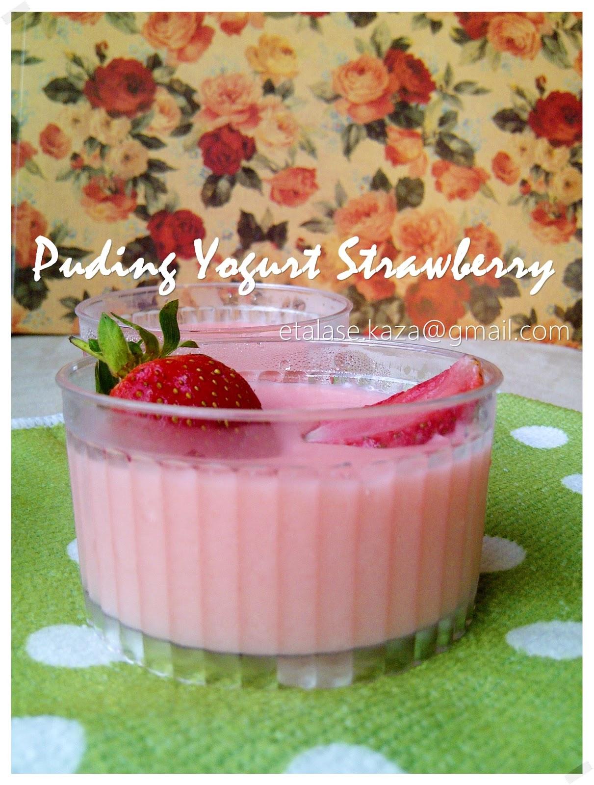 Etalase KAZA: Puding Yogurt Strawberry