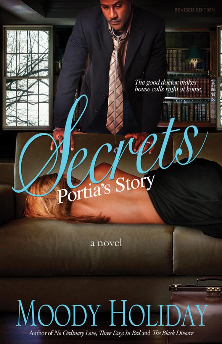 Secrets, Portia's Story Moody Holiday