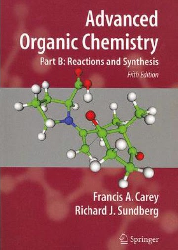 Advanced Organic Chemistry PartB - Reaction and Synthesis-Free chemistry books