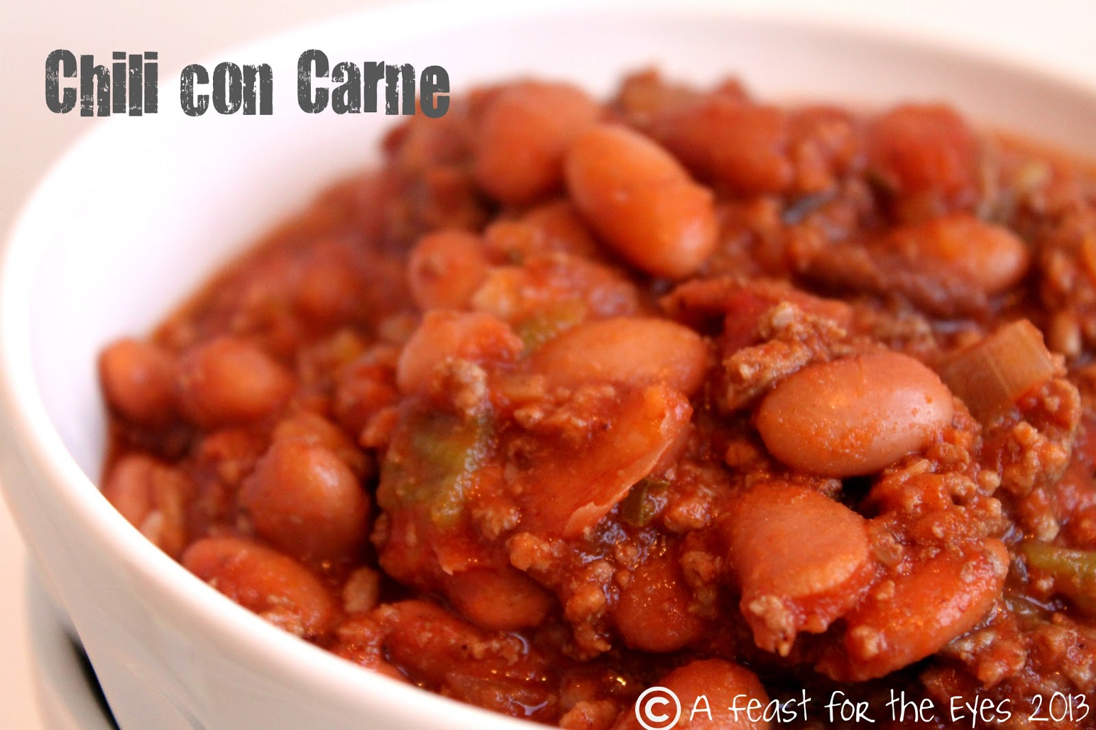 Feast for the Eyes: Chili Con Carne, My Way