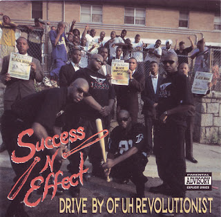 Success N Effect - Drive By Of Uh Revolutionist (1992)