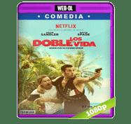 Los Doble Vida (2016) Web-DL 1080p Audio Dual Latino/Ingles 5.1