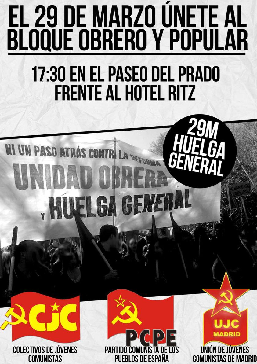 [Madrid-CJC] 29-Marzo Únete al bloque obrero y popular 29Mmanifestacion