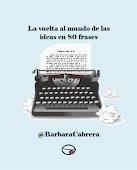 """[LIBRO] """"La vuelta al mundo de las ideas en 80 frases"""" de la Dra. @BarbaraCabrera"""