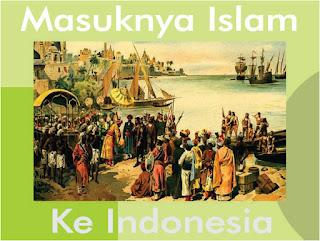 Teori awal masuknya islam ke Indonesia