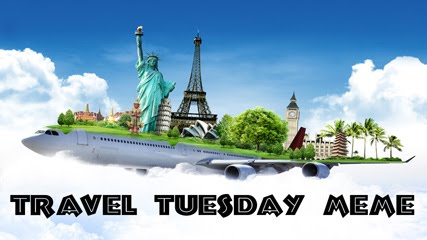 Home of the Travel Tuesday Meme