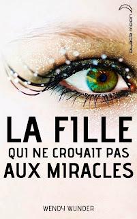 http://www.lecture-academy.com/livre/la-fille-qui-ne-croyait-pas-aux-miracles/#.VWC1EEbSk6U