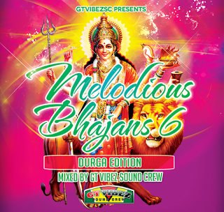 Download-Melodious-Bhajans-6-by-Gt-Vibez-Sound-Crew-Guyana-www.indiandjremix.in