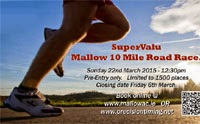 Mallow 10 mile...22nd Mar 2015...Sold out. Elite entry only