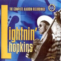 Lightnin' Hopkins - The Complete Aladdin Recordings (1991)