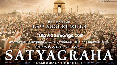 Free Download Satyagraha (2013) Full Movie HD Mp4 Video Songs