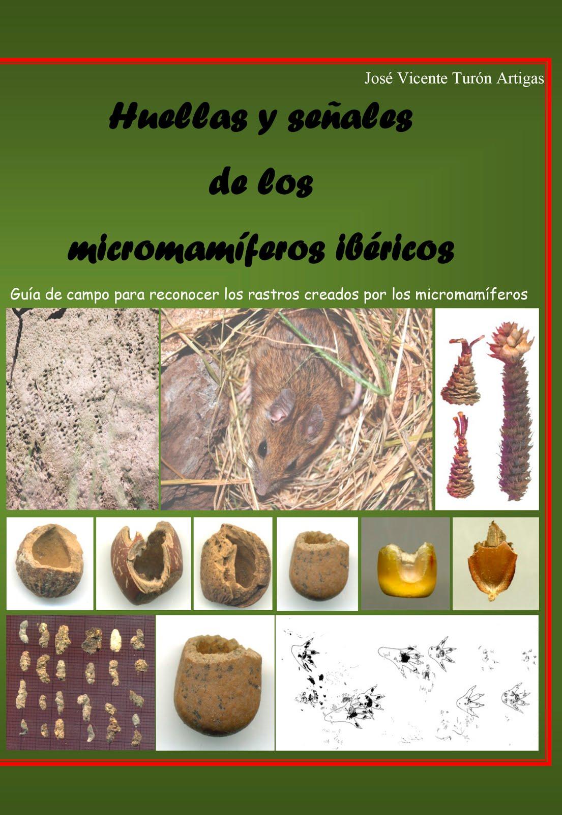 Huellas y señales de los micromamíferos ibéricos