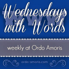 http://www.ordo-amoris.com/2014/01/wednesday-with-words-week-26.html?utm_source=feedburner&utm_medium=feed&utm_campaign=Feed%3A+blogspot%2FOrdoAmoris+%28Ordo+Amoris%29