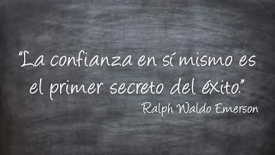 Ralph Waldo Emerson La confianza en sí mismo es el primer secreto del éxito.