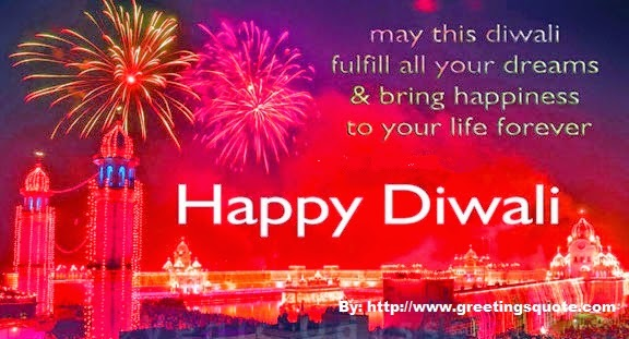 Happy Diwali 2014 greetings quotes English